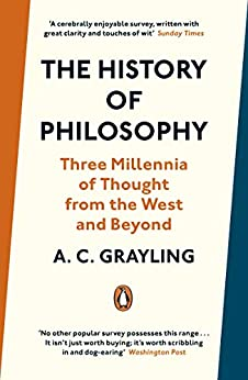 The History of Philosophy by [A. C. Grayling]