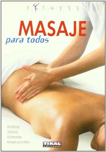 Why Should You Buy Masaje para todos (Fitness) (Spanish Edition)