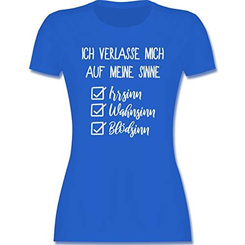 Statement - Ich verlasse Mich auf Meine Sinne Checkliste - L - Royalblau - Shirt Turnen - L191 - Tailliertes Tshirt für Damen und Frauen T-Shirt