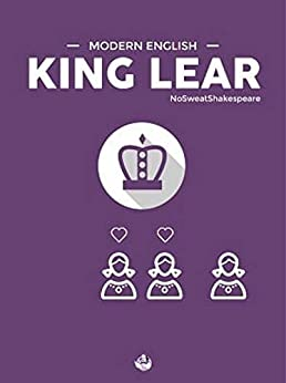 Modern English King Lear (NoSweatShakespeare) (English Edition) par [William Shakespeare, Warren King]