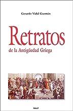 Retratos de la Antigüedad Griega (Historia y Biografías)