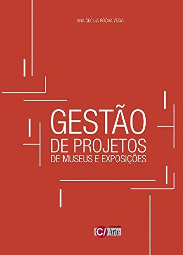 Gestão de Projetos de Museus e Exposições
