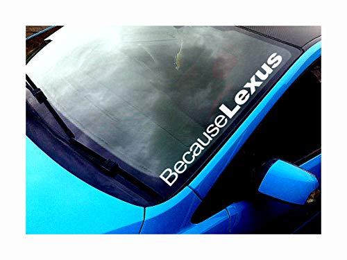 """Print City Windschutzscheiben-Aufkleber mit Aufschrift """"Because Lexus"""", lustiger Rennwagen-Aufkleber für Autos, Lieferwagen, Allradfahrzeuge, JDM Drift-Fenster, Lack-Aufkleber"""