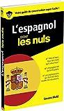 L'espagnol pour les Nuls Guide de conversation, 2e édition