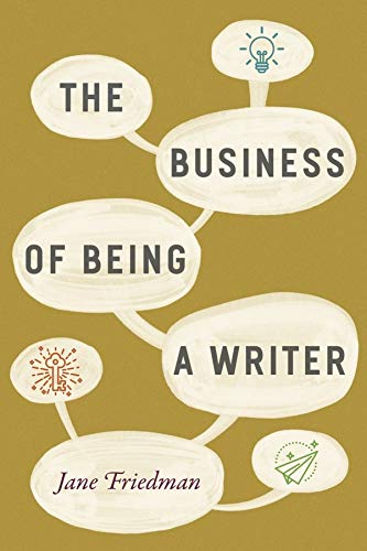 Image OfThe Business Of Being A Writer