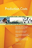 Production Costs A Complete Guide - 2020 Edition