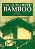 Building with Bamboo: A Handbook - Book