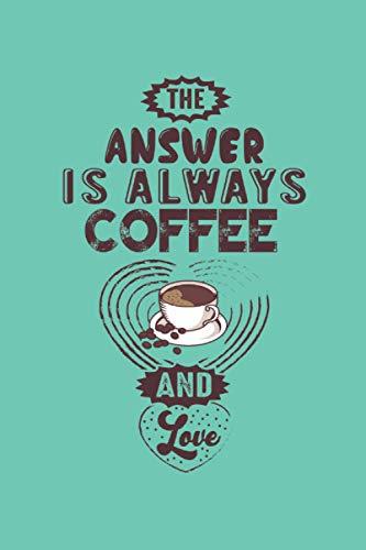 Café de cuaderno: Planificador |Diario |Bloc de notas |Copybook |regalo perfecto para los amantes del café |cuaderno forrado con motivo café |Tamaño 6 'x 9' |más de 100 páginas