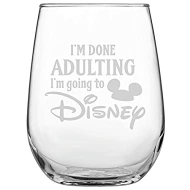 I'm Done Adulting I'm Going To Disney • 17oz Stemless Wine Glass • Disney-Inspired Glass • Mickey Mouse Fan • Minnie Mouse Fan • Birthday Present • Gift for Friend