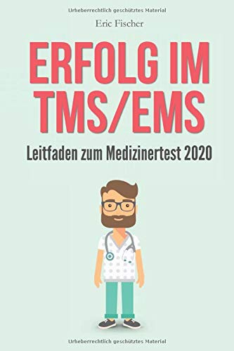 Erfolg im TMS / EMS: Leitfaden zum Medizinertest 2020