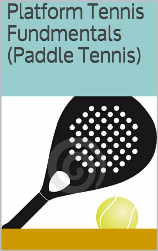 Platform Tennis Fundmentals (Paddle Tennis) (English Edition)