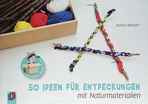Kita-Kinder-Lernspiel-Kisten: 50 Ideen für Entdeckungen mit Naturmaterialien
