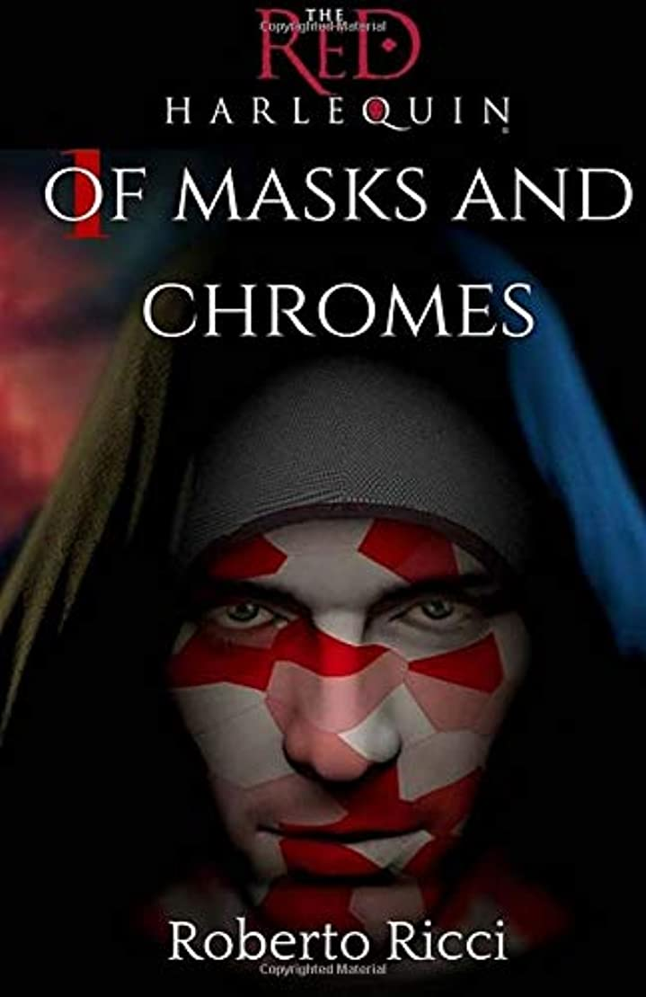 所得スロー我慢するThe Red Harlequin - Book 1 Of Masks And Chromes