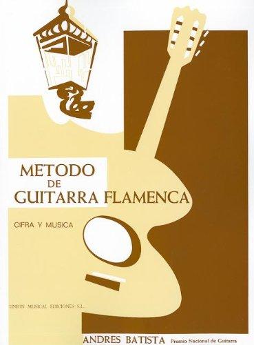 Andres Batista La Guitarra Flamenca