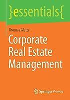 Corporate Real Estate Management (essentials)