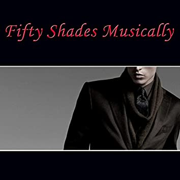 Fifty Shades Musically