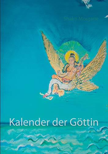 Kalender Der Gottin (German Edition)