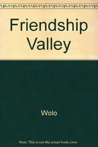 Friendship Valley