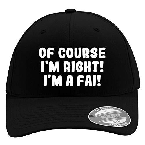 of Course I'm Right! I'm A FAI! - Men's Flexfit Baseball Cap Hat - Men's Flexfit Baseball Cap Hat, Black, Small/Medium