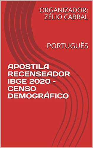 Apostila recenseador ibge 2020 – censo demográfico: português