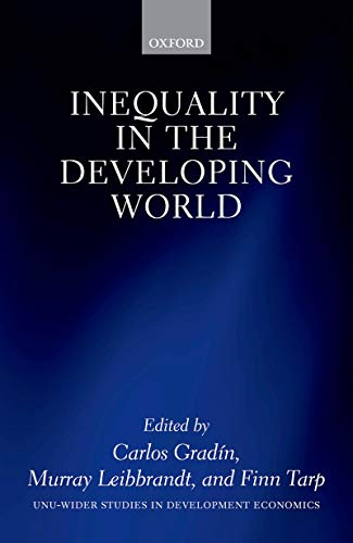 Inequality in the Developing World (WIDER Studies in Development Economics) (English Edition)