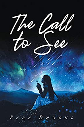 The Call To See