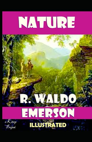 Nature illustrated by ralph waldo emerson