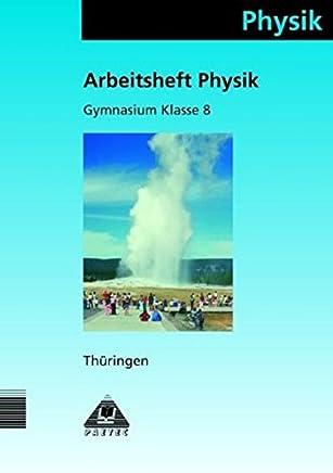 Duden Physik - Gymnasium Thüringen: 8. Schuljahr - Arbeitsheft - Bisherige Ausgabe