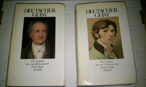 Deutscher Geist: Ein Lesebuch aus zwei Jahrhunderten