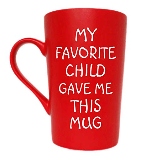 MAUAG Funny Christmas Gifts Coffee Mug, My Favorite Child Gave Me This Mug, Best Dad and Mom Gifts Father's Day and Mother's Day Present Idea From Daughter Son Kids, Red 12 Oz