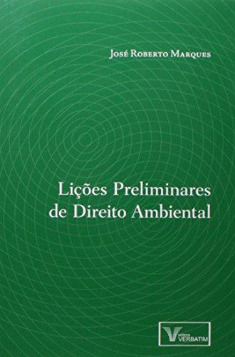 Lições Preliminares de Direito Ambiental