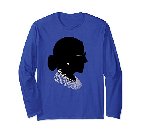 RBG Ruth Bader Ginsburg - Be Independent Feminist Long Sleeve T-Shirt