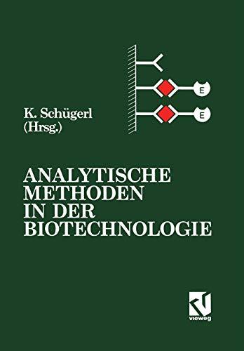 Analytische Methoden in der Biotechnologie