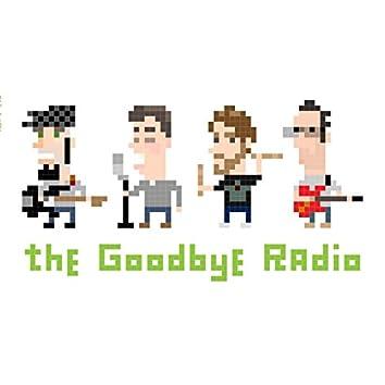 The Goodbye Radio
