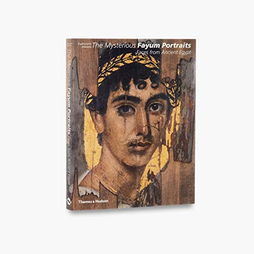 The Mysterious Fayum Portraits