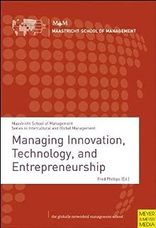 Managing Innovation, Technology and Entrepreneurship