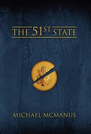 [(The 51st State)] [By (author) Michael McManus] published on (March, 2011)