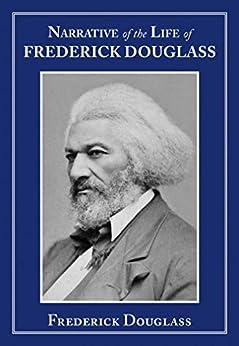 Narrative of the Life of Frederick Douglass (Clydesdale Classics) by [Frederick Douglass, Tukufu Zuberi]