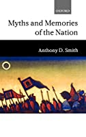 Myths and Memories of the Nation