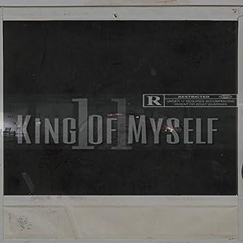 King Of Myself II