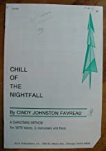 chill of the nightfall