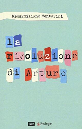 La rivoluzione di Arturo (Linferno)