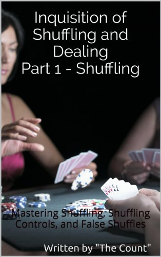 Inquisition of Shuffling and Dealing Part 1 - Shuffling by [Count Va'Drey, Kevin Rosmer]
