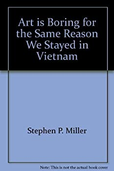 Paperback Art is Boring for the Same Reason We Stayed in Vietnam Book