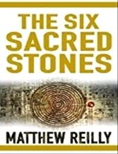 the-six-sacred-stones-matthew-reilly
