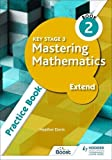 Key Stage 3 Mastering Mathematics Extend Practice Book 2 (English Edition)
