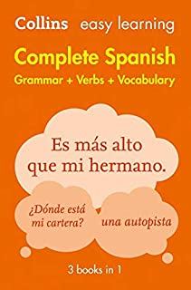 Easy Learning Spanish Complete Grammar, Verbs and Vocabulary (3 books in 1): Trusted Support for Learning