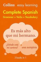 Complete Spanish Grammar Verbs Vocabulary: 3 Books in 1 (Collins Easy Learning Spanish)