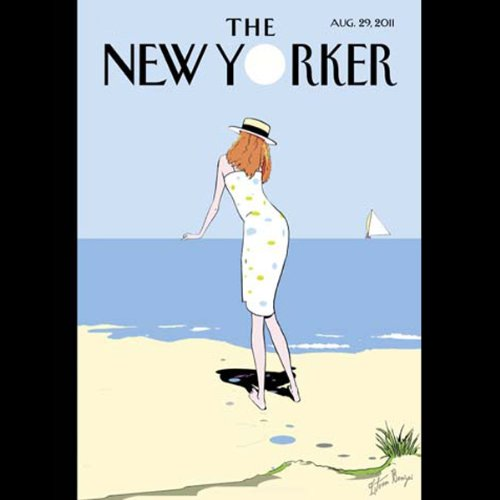 The New Yorker, August 29th 2011 (Jeffrey Toobin, Wendell Stevenson, Lawrence Wright) audiobook cover art