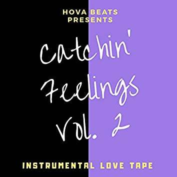Catchin' Feelings, Vol. 2 (The Luv Tape)